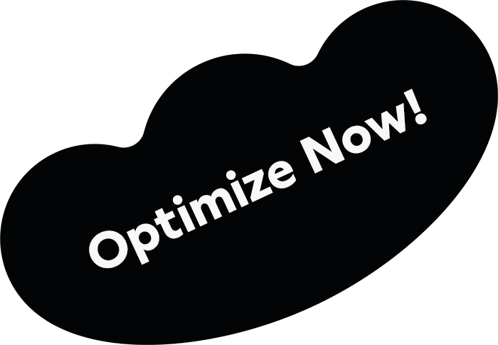 optimize now