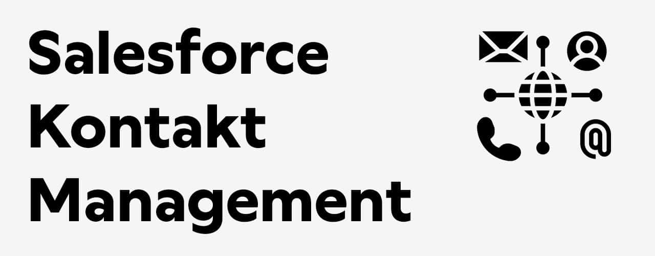 Salesforce Kontaktmanagement