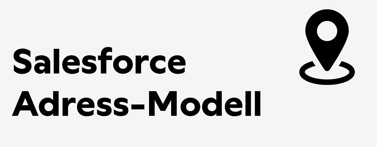salesforce-adressmodel